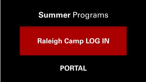 Summer Programs Portal: Raleigh Camp Log In
