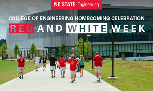 NC State Engineering; College of Engineering Homecoming Celebration; Red and White Week